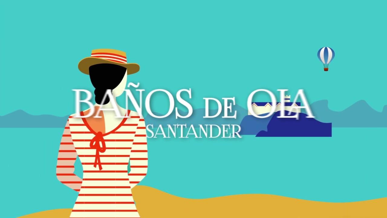 Los balnearios de Cantabria en Los Baños de Ola de Santander 2019